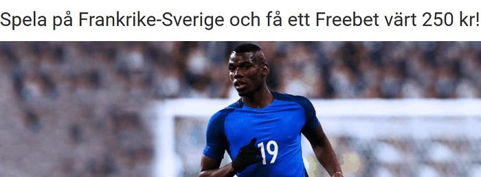 Spela på Frankrike - Sverige och få ett Freebet värt 250 kr!