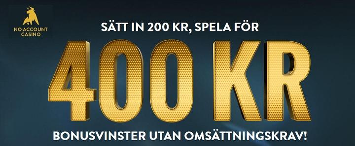 No Account Casino gratis bonus på 200 kr